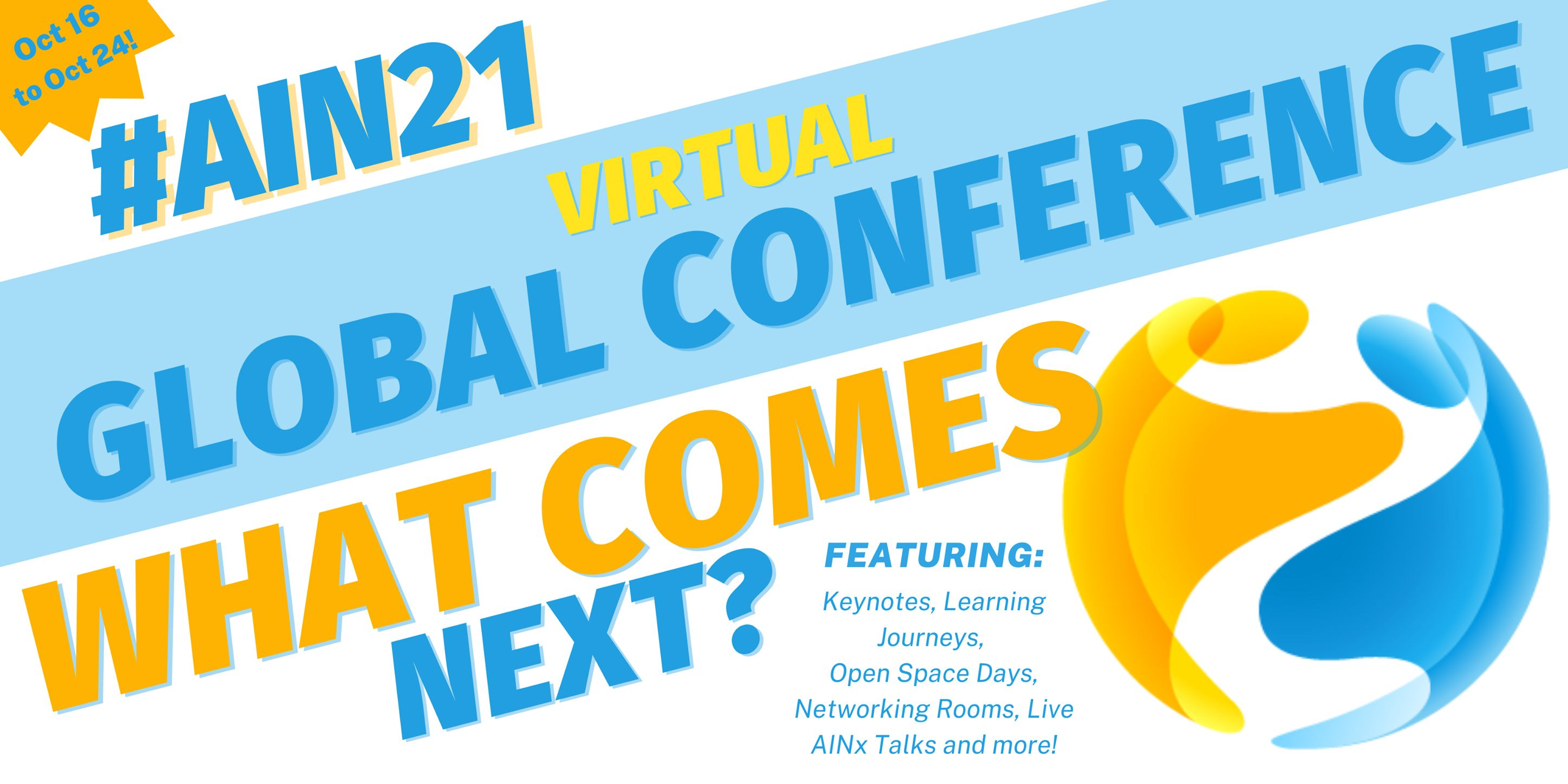 What Comes Next 2021 AIN Global Conference